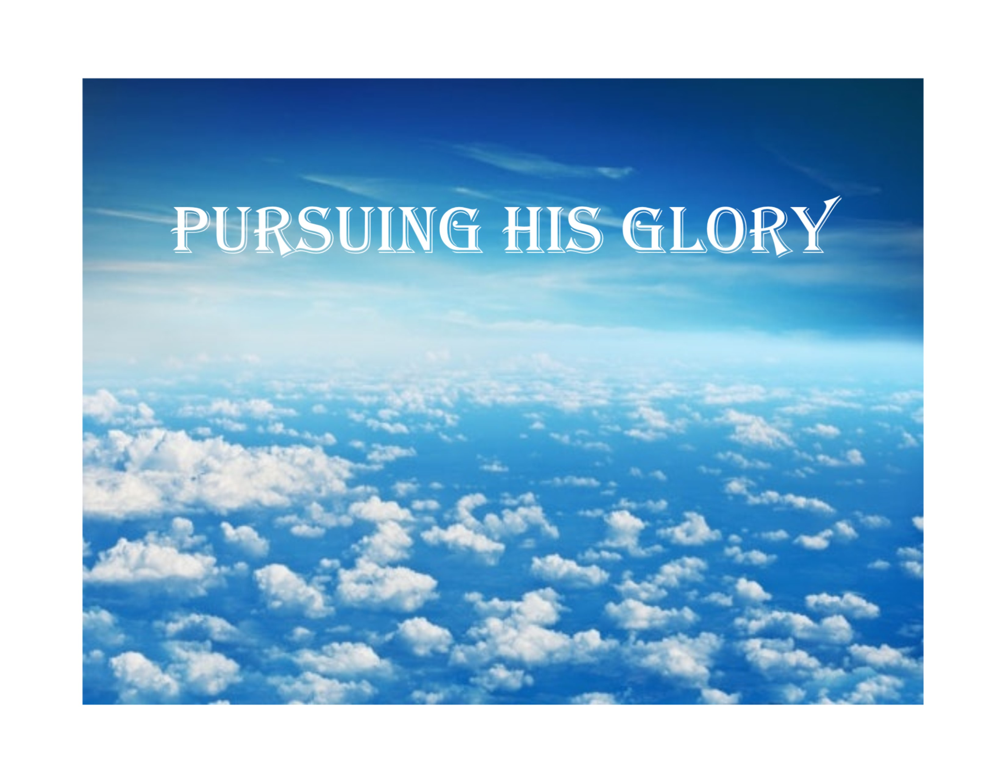 Pursuing His_Glory_Sign